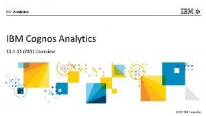 IBM Cognos Analytics 11 0 11 R 11
