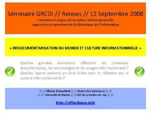 Sminaire GRCDI Rennes 12 Septembre 2008 Contextes et