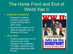 The Home Front and End of World War