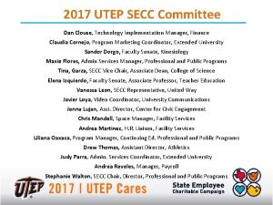 2017 UTEP SECC Committee Dan Clouse Technology Implementation