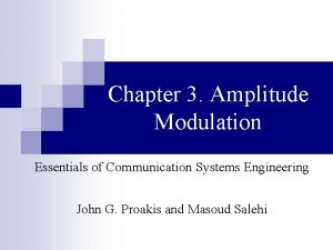 Chapter 3 Amplitude Modulation Essentials of Communication Systems