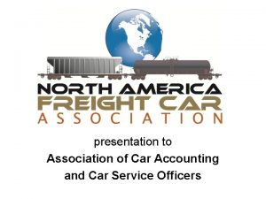 presentation to Association of Car Accounting and Car