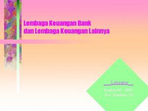 Lembaga Keuangan Bank dan Lembaga Keuangan Lainnya Literatur
