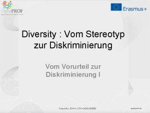 Diversity Vom Stereotyp zur Diskriminierung Vom Vorurteil zur