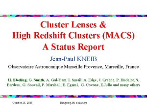 Cluster Lenses High Redshift Clusters MACS A Status