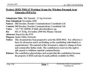 November 2009 doc IEEE 15 09 0769 00