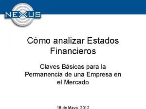 Cmo analizar Estados Financieros Claves Bsicas para la
