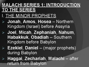 MALACHI SERIES 1 INTRODUCTION TO THE SERIES I