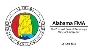 Alabama EMA The Pros and Cons of Declaring
