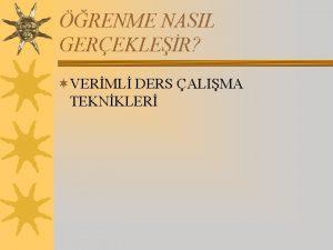 RENME NASIL GEREKLER VERML DERS ALIMA TEKNKLER Anlaml