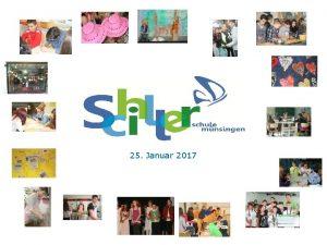 25 Januar 2017 Pdagogisches Profil der Schillerschule 1