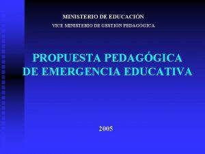 MINISTERIO DE EDUCACIN VICE MINISTERIO DE GESTIN PEDAGGICA
