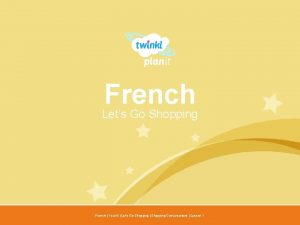French Lets Go Shopping Year One French Year