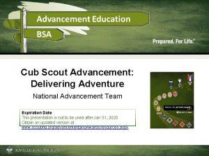 Cub Scout Advancement Delivering Adventure National Advancement Team