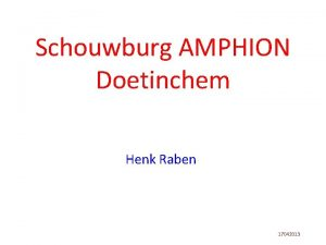 Schouwburg AMPHION Doetinchem Henk Raben 17042013 Henk Raben