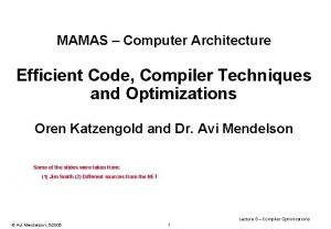 MAMAS Computer Architecture Efficient Code Compiler Techniques and
