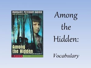Among the Hidden Vocabulary Set 1 Chapters 1