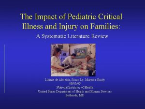 The Impact of Pediatric Critical Illness and Injury