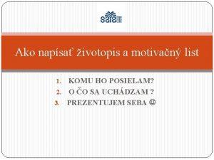 Ako napsa ivotopis a motivan list KOMU HO