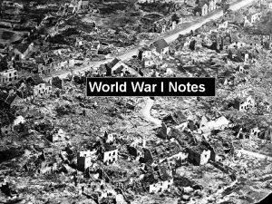World War I Notes Causes of WWI MANIA