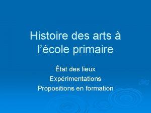 Histoire des arts lcole primaire tat des lieux