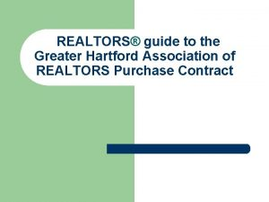 REALTORS guide to the Greater Hartford Association of
