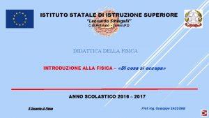 ISTITUTO STATALE DI ISTRUZIONE SUPERIORE Leonardo Sinisgalli C