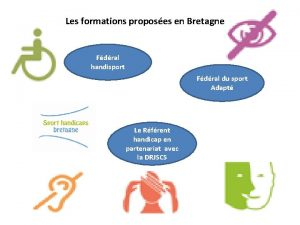 Les formations proposes en Bretagne Fdral handisport Fdral