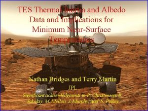 TES Thermal Inertia and Albedo Data and Implications