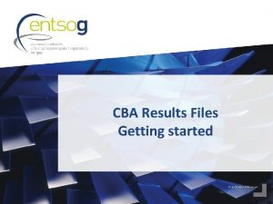 CBA Results Files Getting started Getting started We