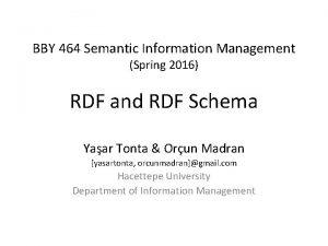 BBY 464 Semantic Information Management Spring 2016 RDF