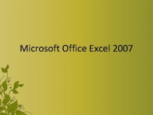 Microsoft Office Excel 2007 Ms Excel Microsoft Excel