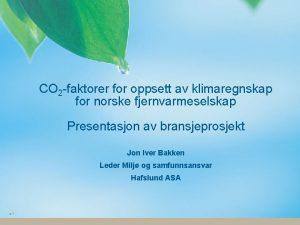 CO 2 faktorer for oppsett av klimaregnskap for