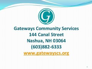 Gateways Community Services 144 Canal Street Nashua NH