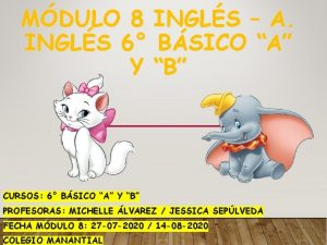 MDULO 8 INGLS A INGLS 6 BSICO A