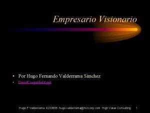 Empresario Visionario Por Hugo Fernando Valderrama Snchez David