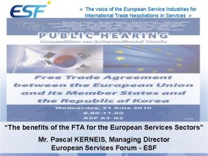 The voice of the European Service Industries for