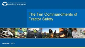 The Ten Commandments of Tractor Safety December 2010