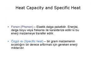 Heat Capacity and Specific Heat Fonon Phonon Elastik