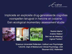 Impliciete en expliciete druggerelateerde cognities voorspellen terugval in