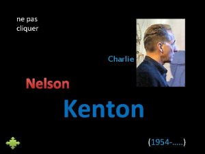 ne pas cliquer Charlie Nelson Kenton 1954 N