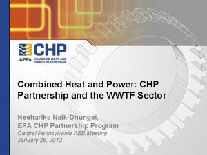 Combined Heat and Power CHP Partnership and the