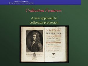 Collection Features A new approach to collection promotion