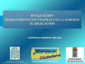 EVALUACIN MODELO PREVENCIN TEMPRANA DE LA AGRESIN II