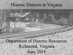 Historic Districts in Virginia Department of Historic Resources