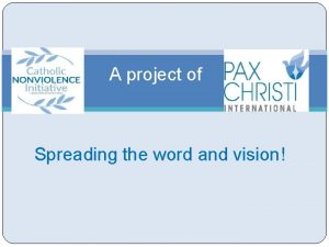 A project of Spreading the word and vision