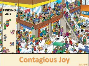 Contagious Joy 122417 Luke 2 9 11 NLT
