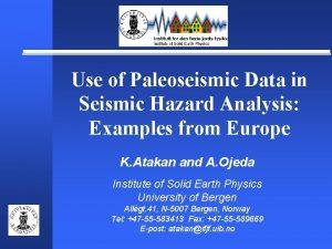 Use of Paleoseismic Data in Seismic Hazard Analysis