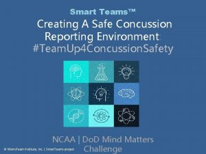 Smart Teams Creating A Safe Concussion Reporting Environment