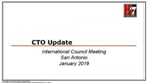 CTO Update International Council Meeting San Antonio January